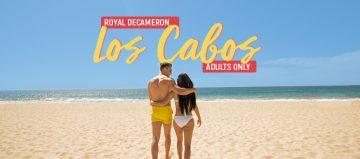 Disfruta en pareja en Royal Decameron Los Cabos